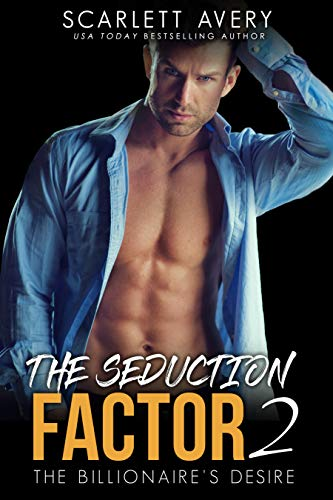 The Seduction Factor Part 2-The Billionaire
