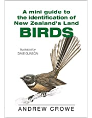 Mini Guide To The Identification Of New Zealand's Land Birds, A