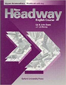 New headway upper intermediate workbook with key john soars new headway upper intermediate workbook with key john soars liz soars jo devoy 9780194358019 amazon books fandeluxe Image collections