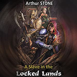 A Slave in the Locked Lands Hörbuch