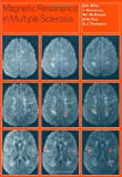 img - for Magnetic Resonance in Multiple Sclerosis book / textbook / text book
