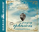 img - for Praying Ephesians: Live Strong! You've Been Chosen for Greatness book / textbook / text book