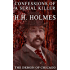 Confessions of the Serial Killer H.H. Holmes (Illustrated)