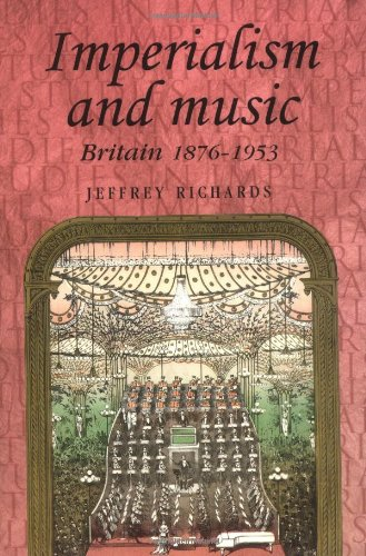 Download Imperialism And Music: Britain 1876-1953 pdf