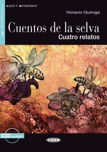 Cuentos de la selva - Buch mit Audio-CD: Cuatro relatos (Leer y Aprender)