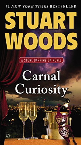Carnal Curiosity: A Stone Barrington Novel by [Woods, Stuart]