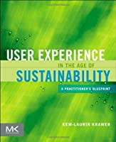 User Experience in the Age of Sustainability Front Cover