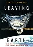 Leaving Earth, Robert Zimmerman and Joseph Henry Press Staff, 0309085489