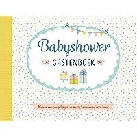 Babyshower - Gastenboek: Wensen en voorspellingen als mooie herinnering voor later
