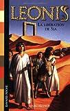Leonis, Tome 7 : La libération de Sia