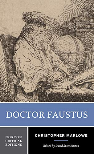 Doctor Faustus (First Edition) (Norton Critical Editions)