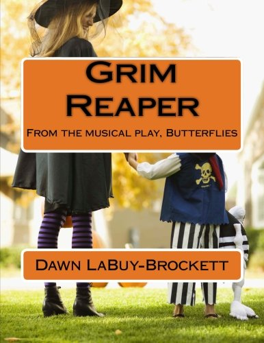 Grim Reaper: From the musical play, Butterflies ()