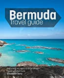 Bermuda Travel Guide: Everything You Need to Know when Traveling to Bermuda