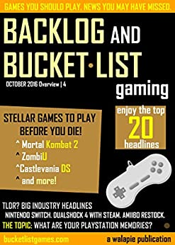 Backlog and Bucket List Gaming Issue 4 by [Books, Bucket List G.]