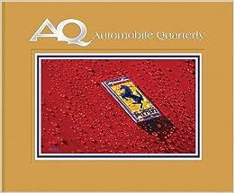 Automobile Quarterly Volume 51 No. 2 por Automobile Quarterly epub