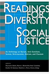 Readings for Diversity and Social Justice: An Anthology on Racism, Antisemitism, Sexism, Heterosexism, Ableism, and Classism Paperback