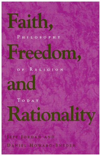 Faith, Freedom, and Rationality