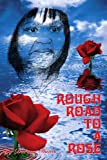 Rough Road to a Rose, Dorean Davis, 1425973647