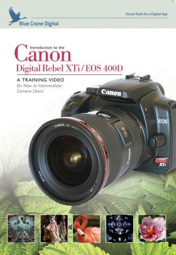 Introduction to the Canon Digital Rebel XTi / EOS 400D (Canon Eos 400d Digital Camera)