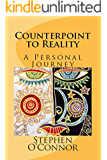 Counterpoint to Reality: A Personal Journey