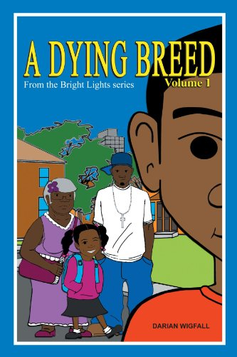 A Dying Breed Volume 1: From the Bright Lights Series - Darian 1 Light