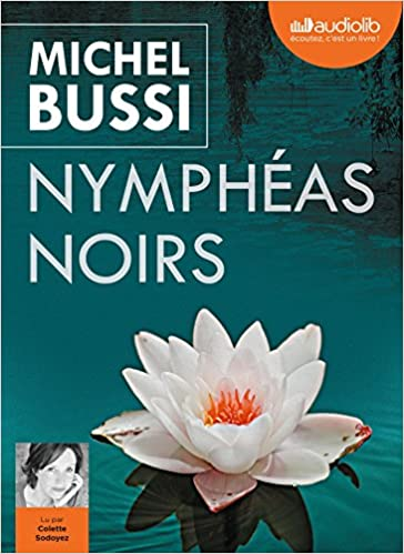 Amazon Fr Nympheas Noirs Livre Audio 2 Cd Mp3 Michel