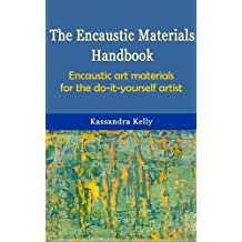 Encaustic Materials Handbook