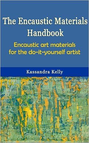 Encaustic Materials Handbook