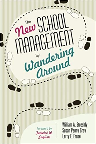 9b4634e8bd34a The New School Management by Wandering Around: William A. Streshly ...