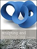 Sculpting and Handbuilding, Claire Loder, 1574983342