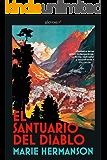 El santuario del diablo (Narrativa (alevosia)) (Spanish Edition)