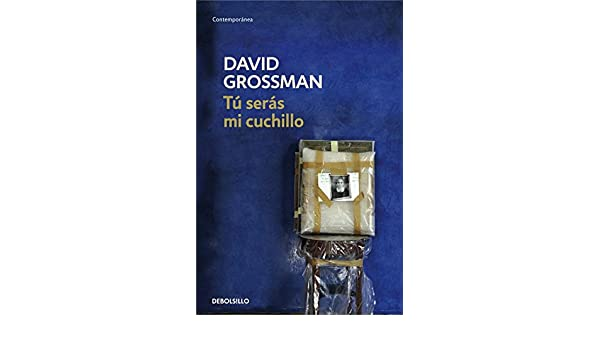 Tú serás mi cuchillo (CONTEMPORANEA): Amazon.es: David ...