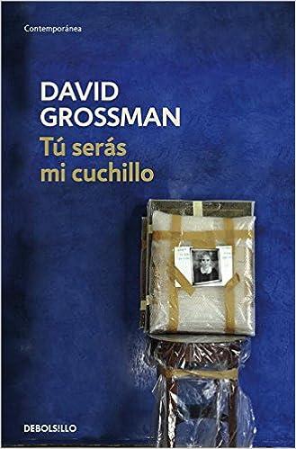 Tú serás mi cuchillo (CONTEMPORANEA): Amazon.es: David ...