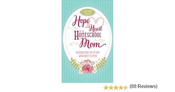Amazon.com: Hope for the Heart of the Homeschool Mom ...