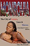 Monrovia: The City of Lovers, Liars, and Thieves
