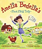 Amelia Bedelia's First Field Trip, Herman Parish, 0061964158