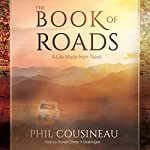 The Book of Roads: A Life Made from Travel | Phil Cousineau