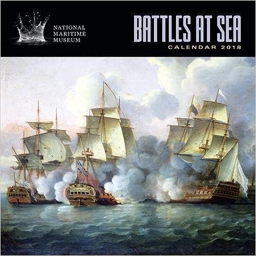 Art Calendar Battles at Sea Wall Calendar 2018 National Maritime Museums