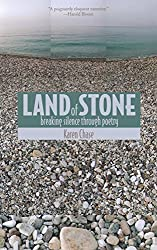 Land of Stone: Breaking Silence Through Poetry (William Beaumont Hospital Series in Speech and Language Pathology)