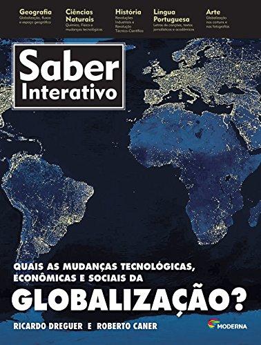 Quais as Mudanças Tecnológicas, Econômicas e Sociais da Globalização?
