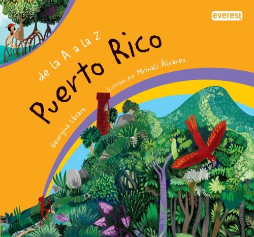 De La A a la Z Puerto Rico / Puerto Rico A to Z (de la A A la Z (A to Z)) (Spanish Edition)