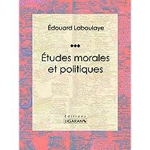 Études morales et politiques (French Edition)