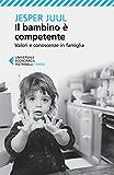 Il bambino è competente (Universale economica. Saggi)