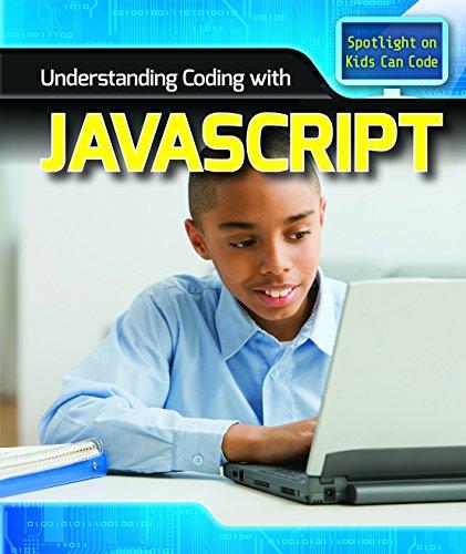 Understanding Coding With Javascript (Spotlight on Kids Can Code) by Powerkids Pr
