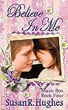 Believe In Me (Music Box Book 4)