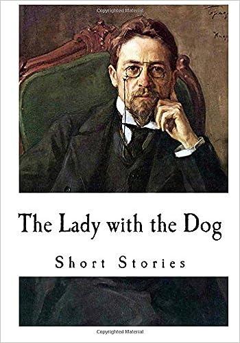 The Lady With The Dog Anton Chekhov Short Stories