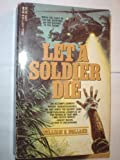 Let a soldier Die, Gary Holland, 0440149770