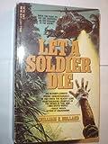 Let a soldier Die, Gary Holland, 0440149770