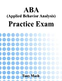 ABA (Applied Behavior Analysis) Practice Exam