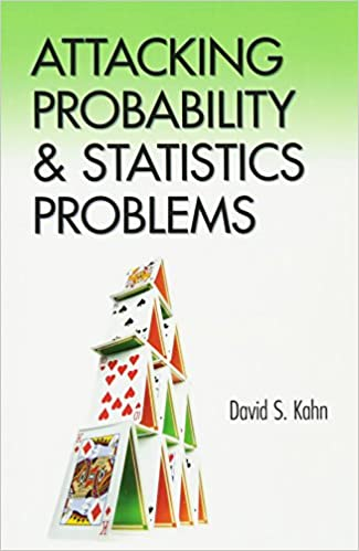 Attacking probability and statistics problems dover books on attacking probability and statistics problems dover books on mathematics david s kahn 9780486801445 amazon books fandeluxe Choice Image